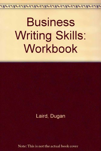 Business Writing Skills: Workbook