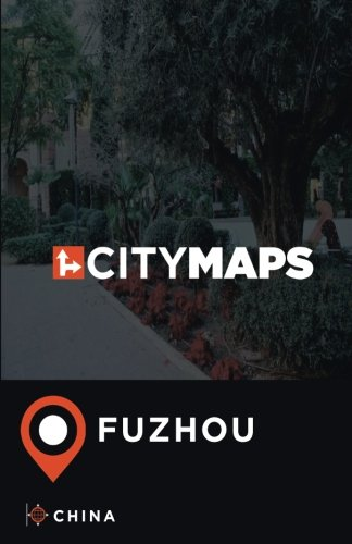 City Maps Fuzhou China