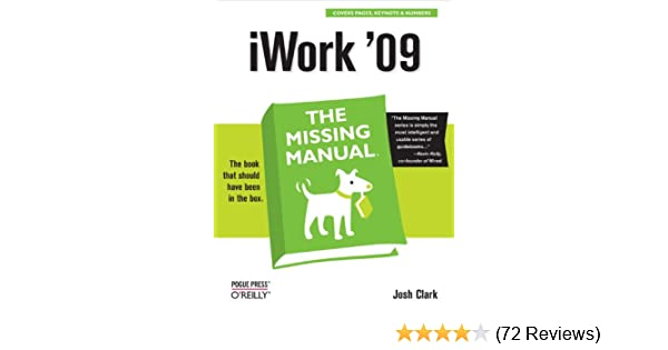 iwork 09 the missing manual the missing manual 1 josh clark rh amazon com iWork for Mac Review iWork Suite