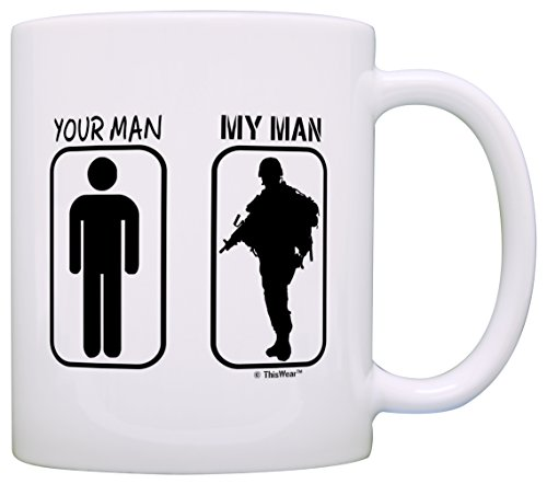 Your Man My Man Service Member's Wife Gift Coffee Mug Tea Cup White