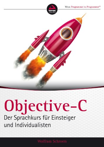 Download Objective-C: Der Sprachkurs für Einsteiger und Individualisten (German Edition) Pdf