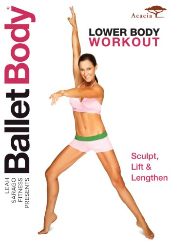 - BALLET BODY: LOWER BODY WORKOUT