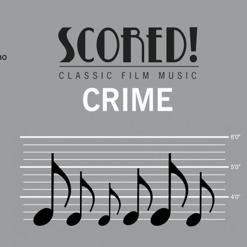 (SCORED! Classic Film Music - Crime by Czech Philharmonic Chamber Orchestra)