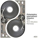 Philadelphia International Classics: The Tom Moulton Remixes