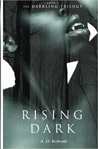 Book Rising Dark: The Darkling Trilogy: Book 2: Volume 2