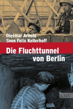 Die Fluchttunnel von Berlin