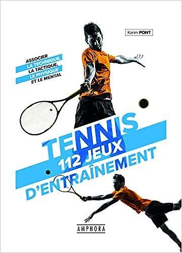 112 jeux entrainement tennis karim pont