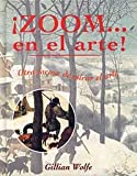 Zoom-- en el Arte!, Gillian Wolfe and GILLIAN WOLFE, 8484880605