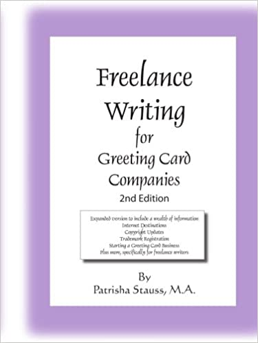 com lance writing for greeting card companies nd  com lance writing for greeting card companies 2nd edition 9781425926984 patrisha stauss books