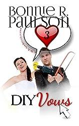 DIY Vows (ClickandWed.com Series Book 3)