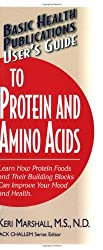 User's Guide to Protein and Amino Acids (User's Guide To..)