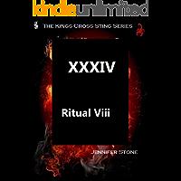 Ritual VIII           XXXIV (The Kings Cross Sting Book 11)