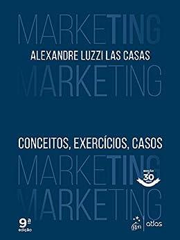 Marketing - Conceitos, Exercícios, Casos eBook: Alexandre