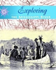 Exploring the Mississippi River Valley ebook