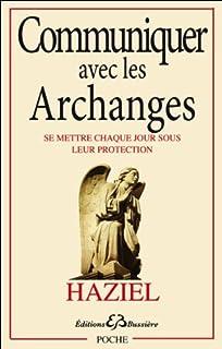 Amazonfr Le Pouvoir Des Archanges Premières Révélations Sur