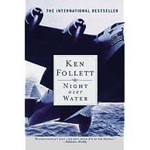 Night Over Water by Ken Follett (2004-04-06)