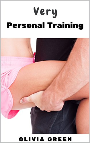 Very Personal Training (Erotic Workouts Book 1) (Sexy Ponytails)