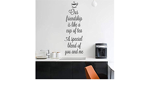 Our Friendship Is Like A Cup of Tea Wall Sticker Decal Art