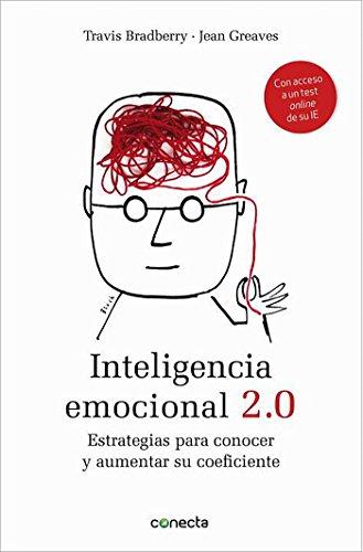 Inteligencia emocional 2.0: Estrategias Para Conocer y Aumentar su Coeficiente  [Bradberry, Travis] (Tapa Blanda)