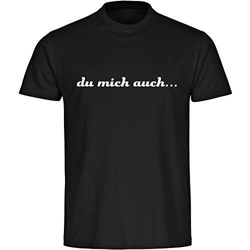 T-Shirt du mich auch... schwarz Herren Gr. S bis 5XL