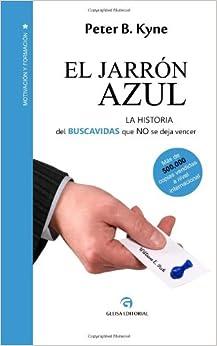 El Jarrón Azul: La historia del Buscavidas que no se deja
