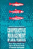 Co-Operative Management of Local Fisheries, Evelyn Pinkerton, 0774803266