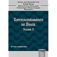 Superendividamento no Brasil - Volume II. Coleção FGV Direito Rio