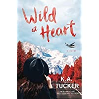 Wild at Heart: A Novel (The Simple Wild)