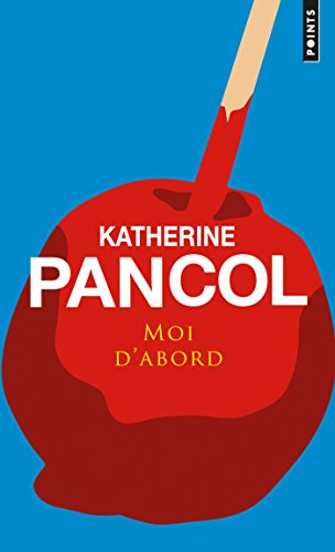 Moi d'abord (Cadre Rouge) (French Edition)