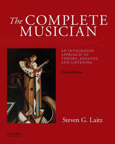 199347093 - The Complete Musician: An Integrated Approach to Theory, Analysis, and Listening