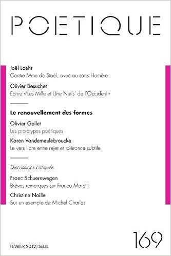 Lire un Poétique, N° 169, février 2012 : Le renouvellement des formes pdf ebook