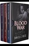 Blood War: Blood Books Trilogy Box Set (Books 1 - 3)