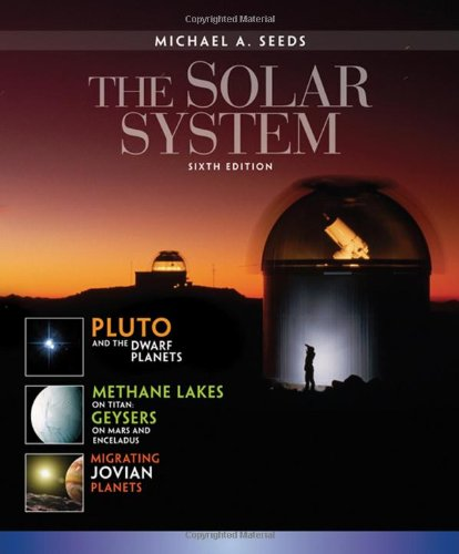 The Solar System (Available 2010 Titles Enhanced Web Assign)
