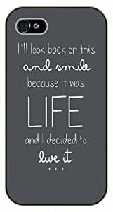iPhone 4 / 4s I'll look back and smile because it was life, black plastic case / Ed Sheeran Inspirational and motivational life quotes / SURELOCK AUTHENTIC