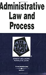 Administrative Law and Process in a Nutshell (In a Nutshell (West Publishing))