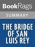 Summary & Study Guide The Bridge of San Luis Rey by Thornton Wilder