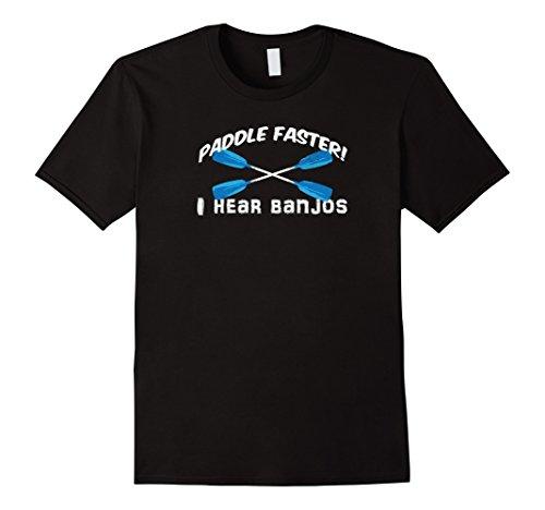 Mens Paddle Faster I Hear Banjos T Shirt Funny Outdoor Ca...