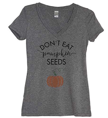 Don't Eat Pumpkin Seeds Women's Tri-Blend V Neck (4X)