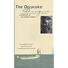 The Ocracoke Brogue: A Portrait of Hoi Toider Speech
