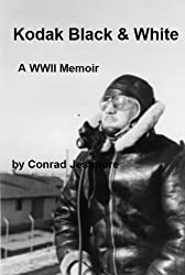 Kodak Black & White A WWII Memoir