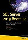 SQL Server 2019 Revealed: Including Big Data