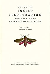 The Art of Insect Illustration and Threads of Entomological History (Robert Kroetsch Series)