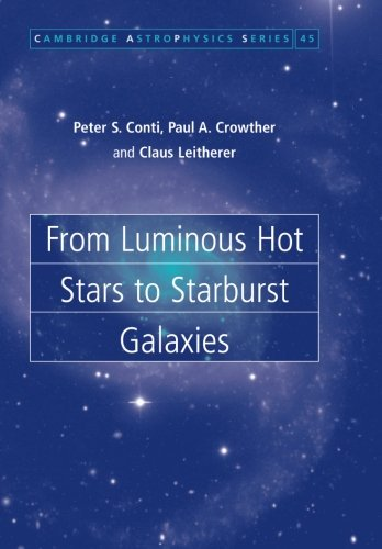 From Luminous Hot Stars to Starburst Galaxies (Cambridge Astrophysics)