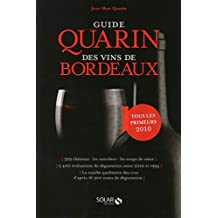 Guide Quarin des vins de Bordeaux (French Edition)