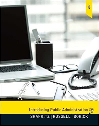 Introducing public administration 7th edition jay m shafritz introducing public administration 7th edition jay m shafritz ew russell christopher p borick 9780205780501 amazon books fandeluxe Images