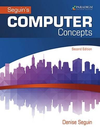 COMPUTER Concepts & Microsoft (R) Office 2016: Text (Seguin)