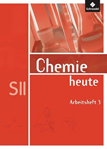 chemie-heute-sii-allgemeine-ausgabe-2009-arbeitsheft-3