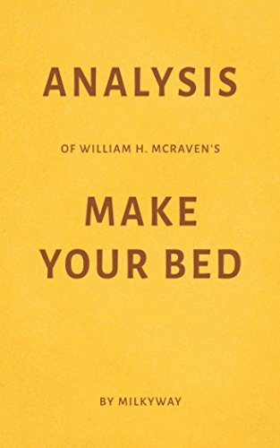 Analysis Of William H  Mcravens Make Your Bed