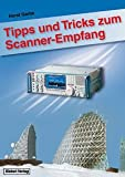 Tipps und Tricks zum Scanner-Empfang