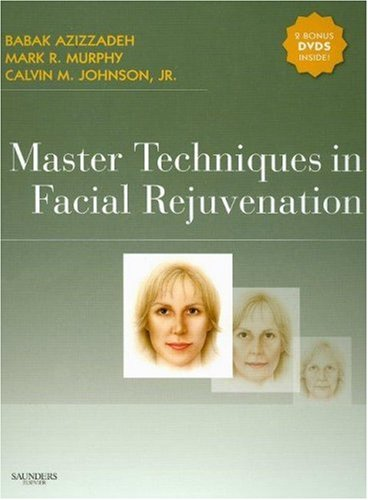 Master Techniques in Facial Rejuvenation with DVD'S, 1e